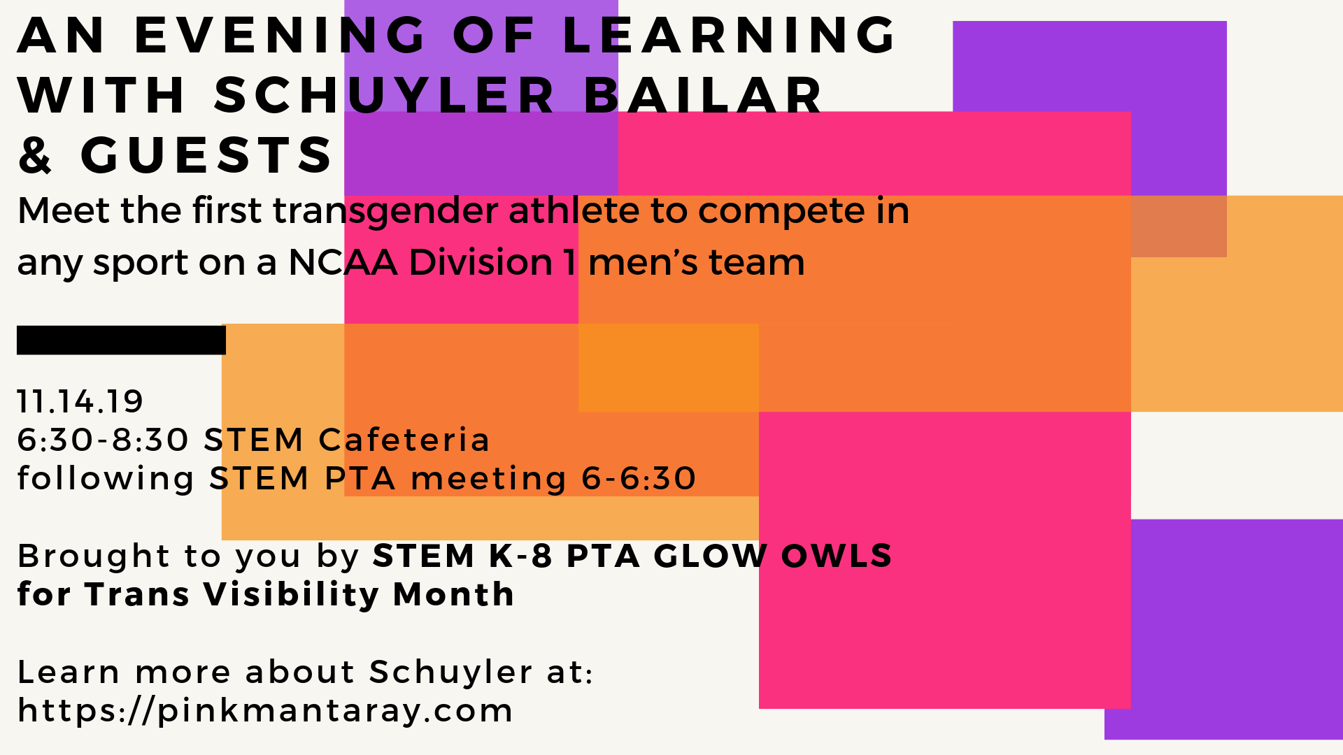 PTA Meeting and An Evening Of Learning with Schuyler Bailar